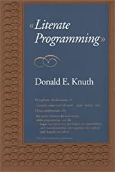Literate Programming (Center for the Study of Language and Information - Lecture Notes)