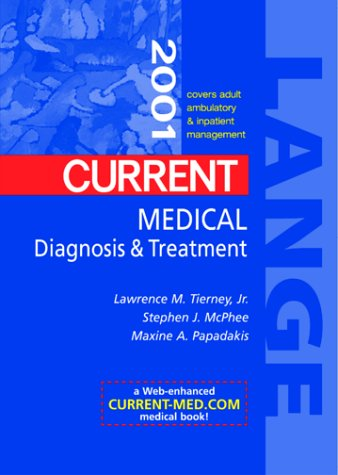 Read Online Current Medical Diagnosis and Treatment 2001 PDF