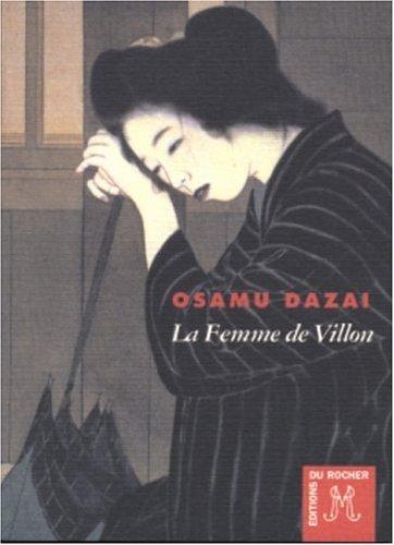 La Femme de Villon - Osamu Dazai