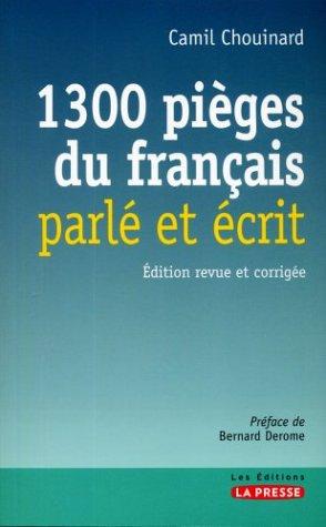 1300 Pièges du Français Parlé et Ecrit