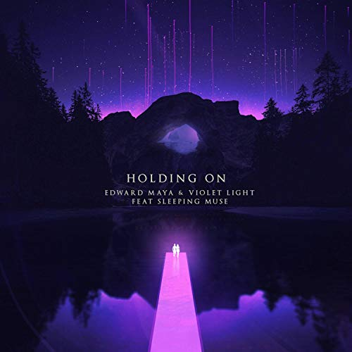Holding on (feat. Violet Light & Sleeping ()