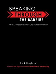 Breaking Through the Barrier: What Companies That Grow Do Differently