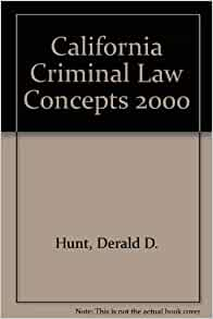 California Criminal Law Concepts 2014 Edition 14th Edition