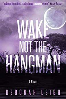Wake Not the Hangman by [Leigh, Deborah]