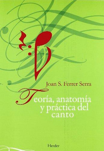 Descargar Libro Teoría, Anatomía Y Práctica Del Canto Joan Ferrer Serra