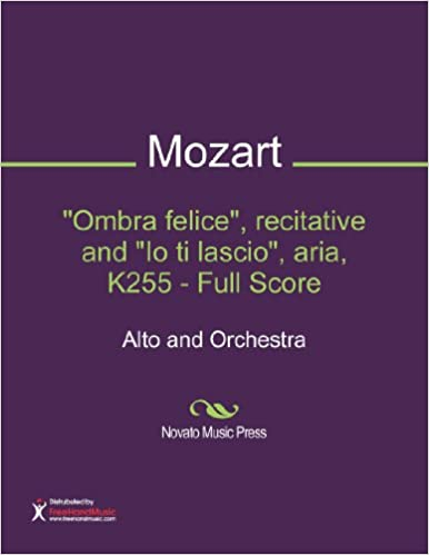 Ombra felice, recitative and Io ti lascio, aria, K255 - Full Score