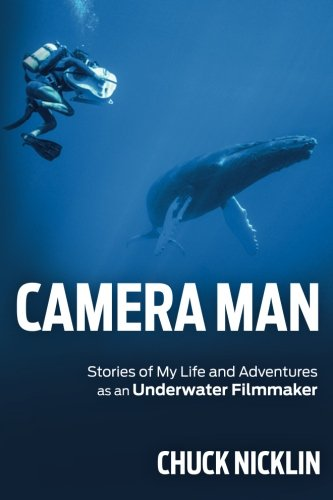 Read Online Camera Man: Stories of My Life and Adventures as an Underwater Filmmaker PDF