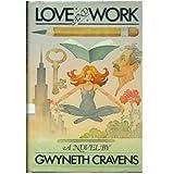 Love and Work, Gwyneth Cravens, 0394521846