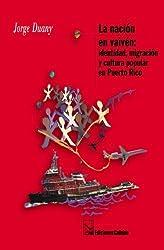 La nación en vaivén: identidad, migración, y cultura popular en Puerto Rico