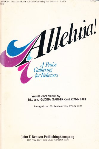Alleluia! A Praise Gathering for Believers (SATB, BO166)