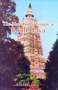 - The Mahabodhi Temple at Bodh Gaya