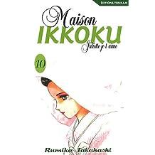 MAISON IKKOKU T10 : JULIETTE JE T'AIME