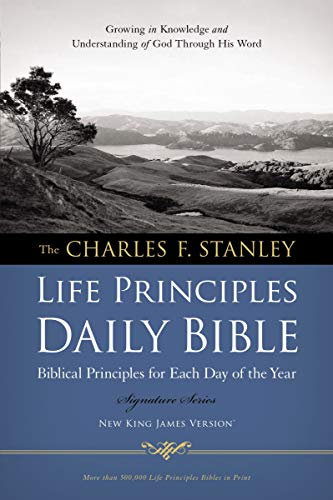 (NKJV, Charles F. Stanley Life Principles Daily Bible, Paperback: Holy Bible, New King James Version)