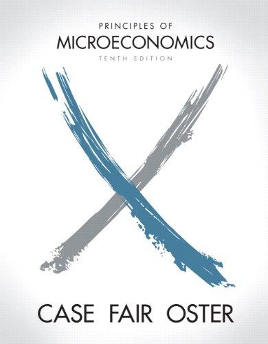 Principles of Microeconomics 10th Edition The Pearson Series in Economics