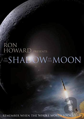 Ron Howard presents - In the Shadow of the Moon 2007 DVD ...