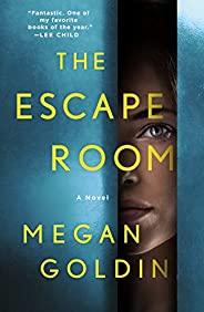The Escape Room: A Novel