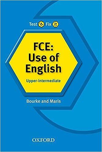 Test it, Fix it: FCE: Use of English: Upper-intermediate