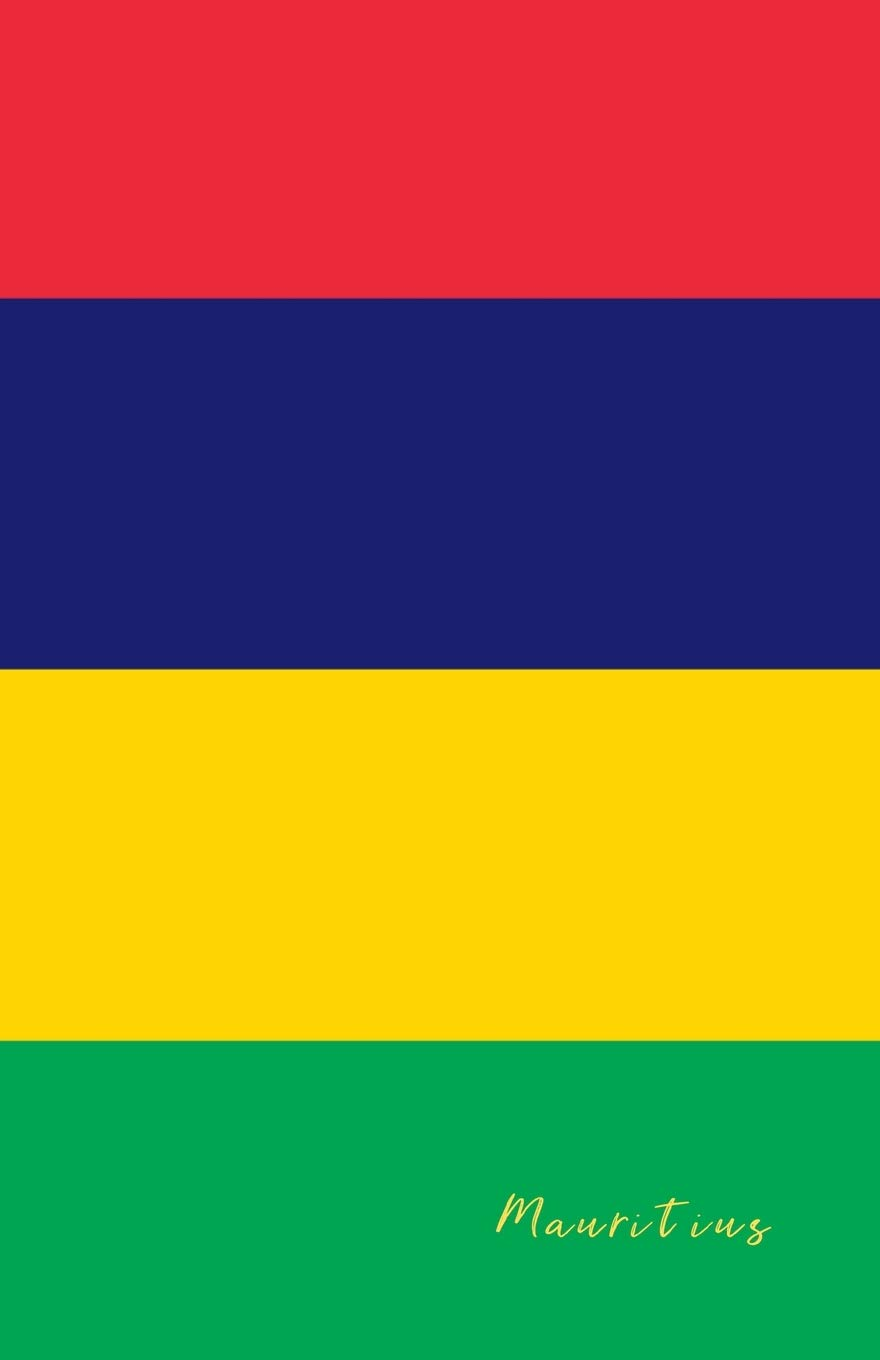 Mauritius: Flag Notebook, Travel Journal to write in, College Ruled