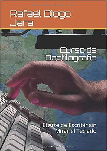 Curso de Dactilografía: El Arte de Escribir sin Mirar el ...