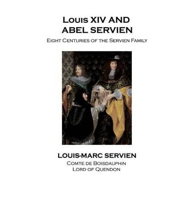Download Louis XIV and Abel De Servien (Paperback) - Common pdf