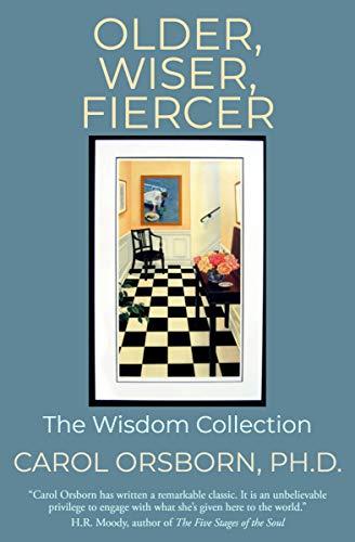 Older, Wiser, Fiercer: The Wisdom Collection