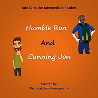Humble Ron and Cunning Jon: A Beginner Adventurous Story ...