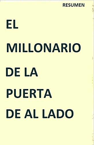 amazon com el millonario de la puerta de al lado resumen spanish