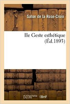 IIe Geste Esthetique (Arts)
