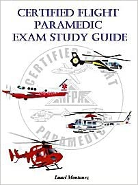 Flight Paramedic Certification - A Comprehensive Study ...