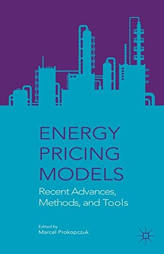 Energy Pricing Models: Recent Advances, Methods, and Tools by Palgrave Macmillan