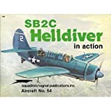 SB2C Helldiver in Action, Robert Stern, 0897471288