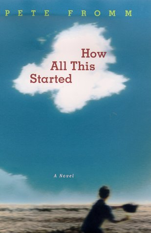 How All This Started: A Novel ebook
