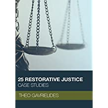 25 Restorative Justice Case Studies