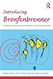img - for Introducing Bronfenbrenner: A Guide for Practitioners and Students in Early Years Education (Introducing Early Years Thinkers) book / textbook / text book