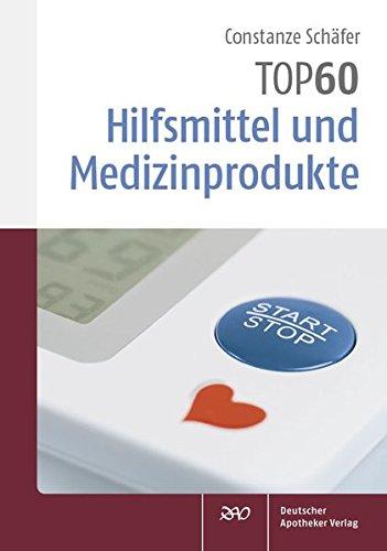 TOP 60 Hilfsmittel und Medizinprodukte