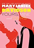 Yours, Mine, and Ours (Cadence Jones Book 2)