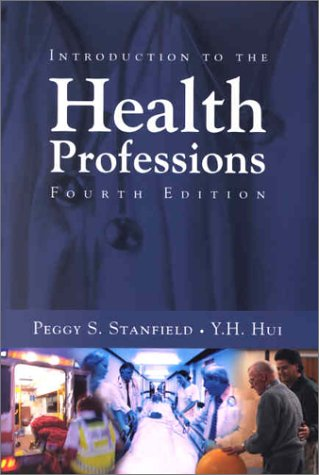 Introduction to the Health Professions, Fourth Edition