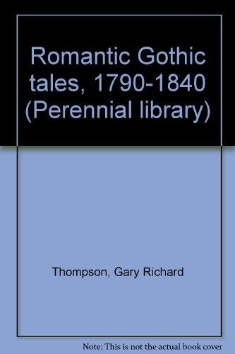0060803436 - Gary Richard Thompson: Romantic Gothic Tales, 1790-1840 - Buch