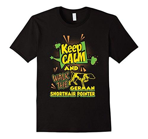 Mens Keep Calm And Walk The German Shorthair Pointer Shirt 3XL Black (Pointer Shorthair)