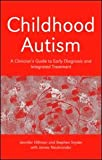 Childhood Autism, Hillman, Jennifer L. and Neubrander, James, 0415372593