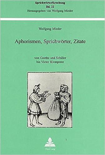 Buy Aphorismen Sprichwoerter Zitate Von Goethe Und Schiller Bis