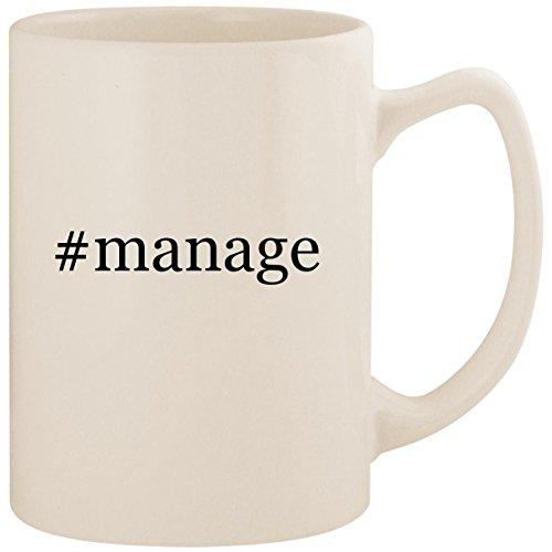 #manage - White Hashtag 14oz Ceramic Statesman Coffee Mug Cup