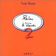 Perles d'élèves, numéro 2 par Jean Bruan