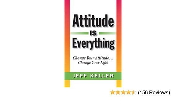 Attitude Is Everything Jeff Keller Pdf