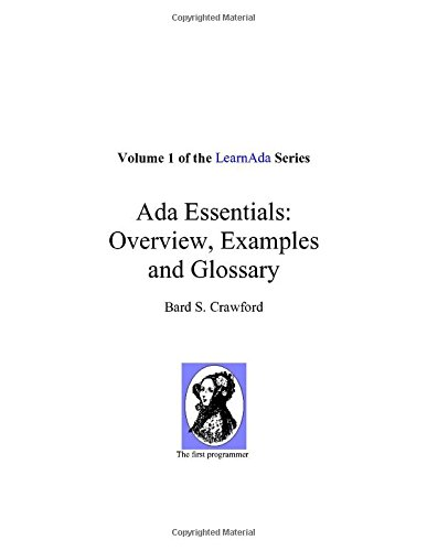 Ada Essentials: Overview, Examples and Glossary (Learnada, Vol. 1) by Trafford Publishing