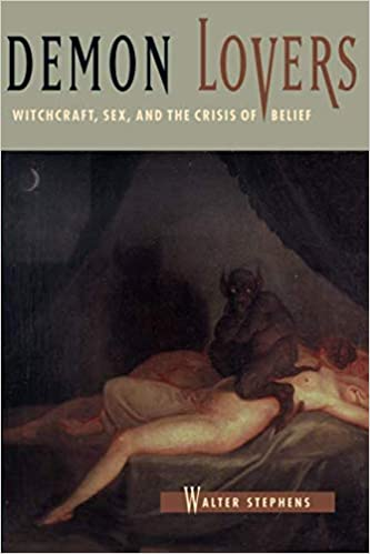 Demon lovers witchcraft sex and the crisis of belief