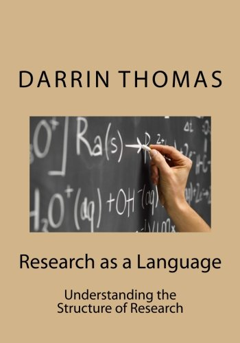 Download Research as a Language: Understanding the Structure of Research ebook