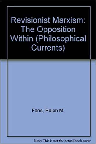 Book Revisionist Marxism: The Opposition Within (Philosophical Currents)