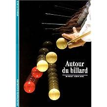 AUTOUR DU BILLARD