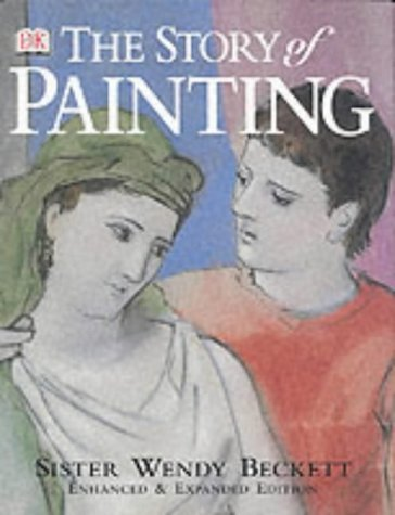 The Story of Painting by Sister Wendy Beckett (29-Nov-2001) Hardcover